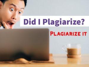 Plagiarize It